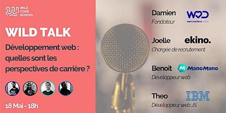Wild Talk - Développement web : quelles sont les perspectives de carrière ? billets