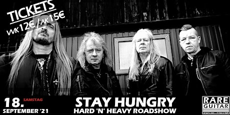 Stay Hungry - Hard'n'Heavy Roadshow Tickets