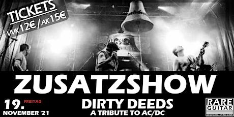 Zusatzshow: AC/DC Tribute Dirty Deeds Tickets