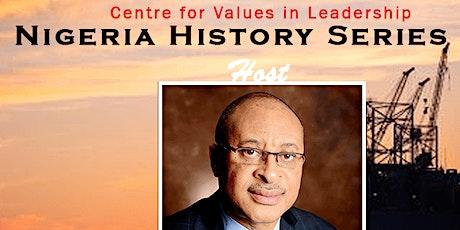 Nigeria History Series  22 tickets