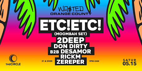 Orange County: The Moombahton & Reggaeton Party with ETC!ETC! [21 & Over] tickets
