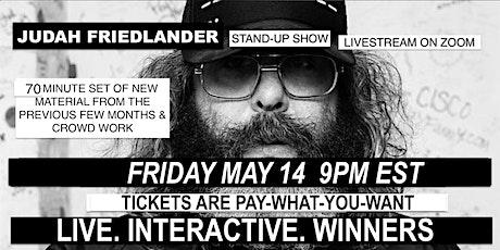 Judah Friedlander Friday May 14th  9pm EST tickets