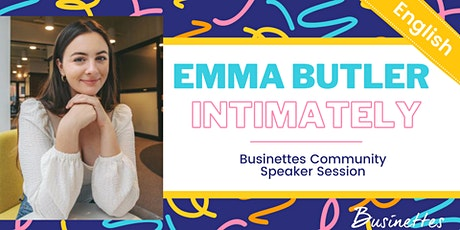 Inclusive fashion business | Emma Butler, Intimately | Live @ Businettes tickets