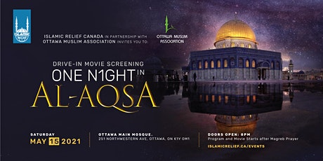 Ottawa Drive-In Movie Screening: One Night in Al-Aqsa tickets