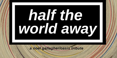 Half The World Away - Debut Performance tickets