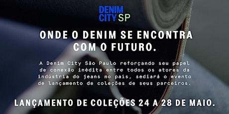 Semana de lançamentos - Denim City São Paulo ingressos