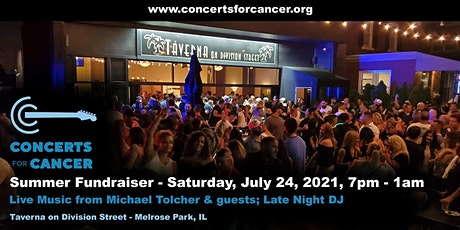 Concerts for Cancer Fundraiser - Summer 2021 - Featuring Michael Tolcher tickets