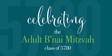 Shabbat: Day Off - Celebrating the Adult B'nai Mitzvah Class of 5780 tickets
