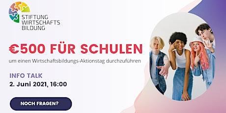 """Info Talk  Aktionstag """"Wirtschaft erleben"""" Tickets"""