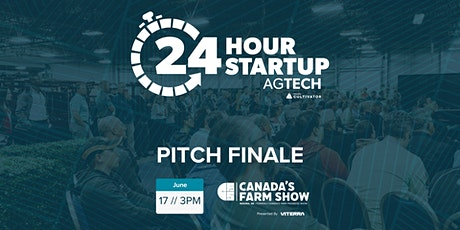 24 Hour Startup AgTech - Pitch Finale Tickets