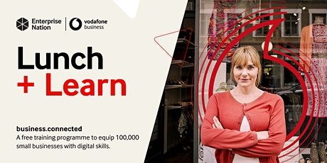 business.connected: boosting small businesses digital skills tickets