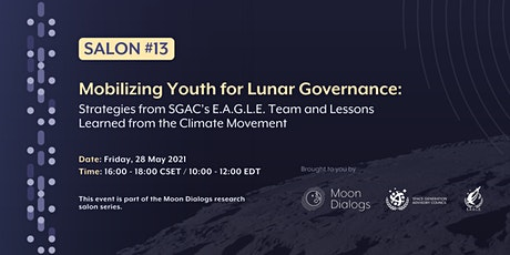 Moon Dialogs Salon: Mobilizing Youth for Lunar Governance tickets