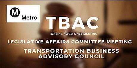 TBAC Legislative Affairs Committee Meeting - WEB BASED/ONLINE MEETING ONLY biglietti