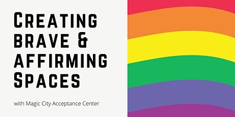 Creating Brave and Affirming Spaces for the LGBTQ Community tickets
