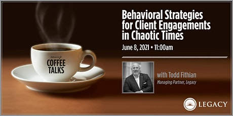 Coffee Talks: Behavioral Strategies for Client Engagements in Chaotic Times tickets