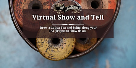 Virtual Show and Tell - Cuppa Tea & Crafting tickets