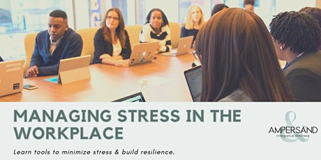 Managing Stress in the Workplace tickets