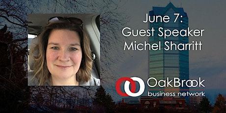 VIRTUAL Oak Brook Meeting June 7: Michel Sharritt tickets
