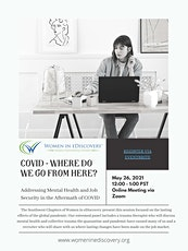 COVID - Where Do We Go From Here? Addressing Mental Health and Job Security tickets