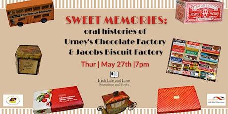 Sweet Memories: Histories of Urney's Chocolate & Jacobs Biscuit Factory tickets