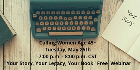 Your Story, Your Legacy, Your Book Webinar tickets