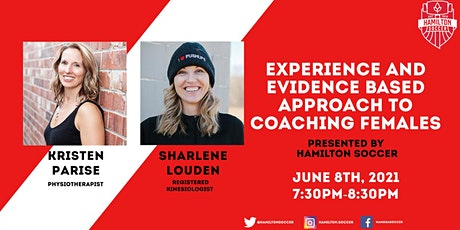 Experience And Evidence Based Approach To Coaching Females tickets