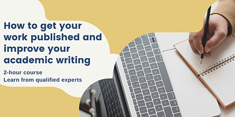 How to get your work published and improve your academic writing tickets