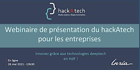 Présentation du hackAtech - entreprises des HdF billets