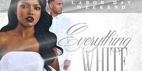 The Elite Professionals Presents :Everything White Affair 8 tickets