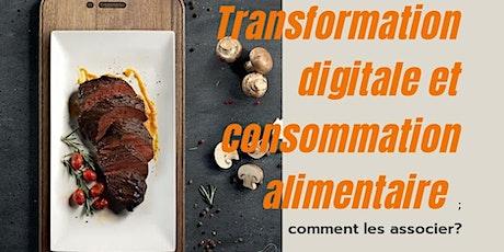 Transformation digitale et consommation alimentaire: comment les associer? billets