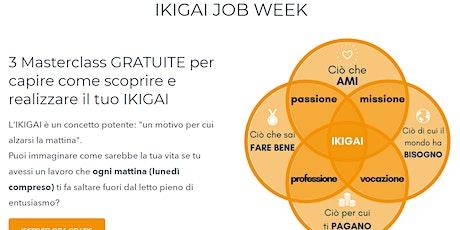 IKIGAI Job Week biglietti
