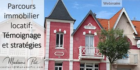 Parcours immobilier locatif: Témoignage et stratégies billets