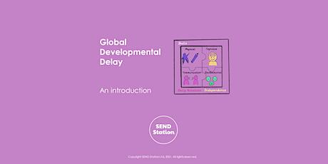 Global Developmental Delay tickets