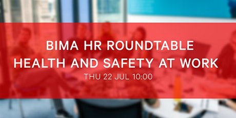 BIMA HR Roundtable | Health and Safety at Work tickets