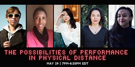 Panel Discussion:  The Possibilities of Performance in Physical Distance tickets