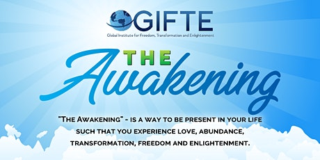 """The Awakening""  Weekend- Online Transformational Course tickets"