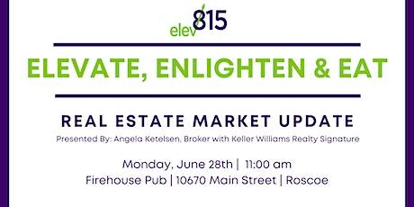Elevate, Enlighten & Eat : Real Estate Market Update tickets