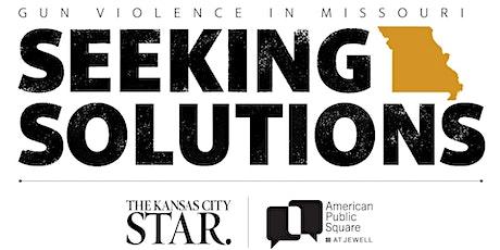 Gun Violence in Missouri: Seeking Solutions tickets