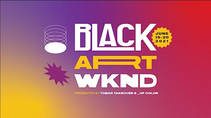 BLACK ART WKND image