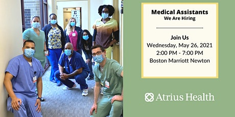 Medical Assistant Job Fair - Hosted by Atrius Health tickets