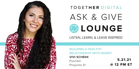 Together Digital | Ask & Give Lounge, Money + Emotions tickets