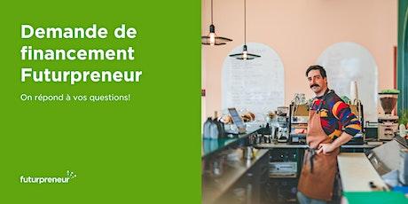 Demande de financement Futurpreneur: on répond à vos questions! [webinaire] billets