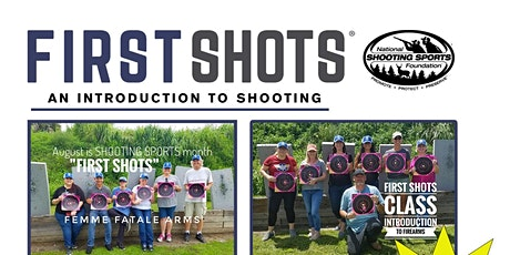 FIRST SHOTS: An Introduction to Pistol Shooting: June2021 tickets