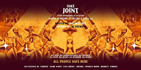 Juke Joint Wednesdays!  Live Performances + Games + Baile + Shisha + Vibes boletos