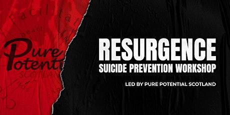 RESURGENCE: Suicide Prevention Workshop tickets