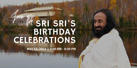 H. H. Sri Sri Ravi Shankar's Birthday Celebrations tickets