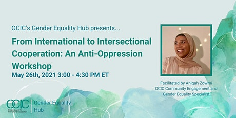 From International to Intersectional Cooperation: Anti-Oppression Workshop tickets