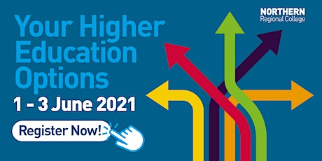 Higher Education Options - Northern Regional College (Coleraine) tickets
