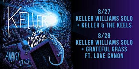 Keller in The Caverns - 8/27 & 8/28 tickets