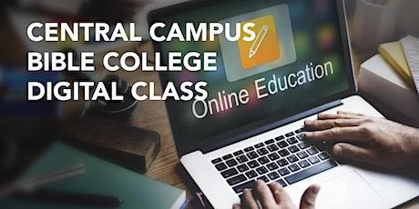 Central Campus Bible College Digital Class - June 12, 2021 entradas